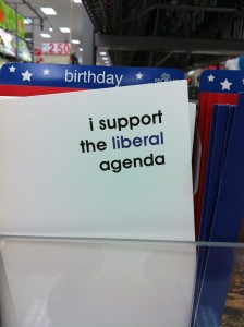 i support the liberal agenda