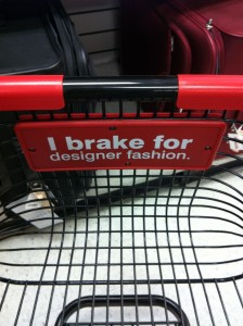 I brake for designer fashion